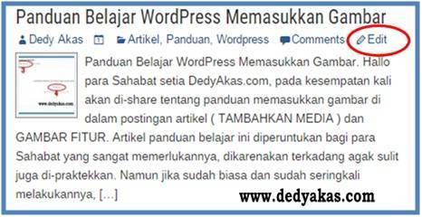 Panduan Belajar WordPress Edit atau Sunting Artikel pada Tampilan Blog - Dedy Akas Website
