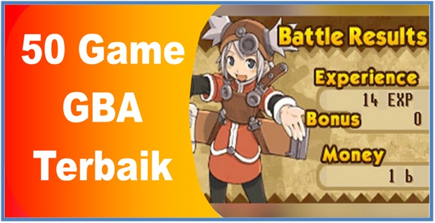 50 Game GBA Terbaik Part II - Dedy Akas Website