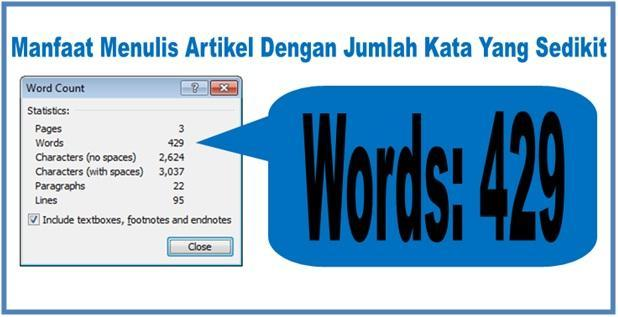 Manfaat Menulis Artikel Dengan Jumlah Kata Yang Sedikit - Dedy Akas Website