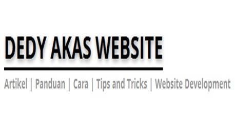Dedy Akas Website Belajar Menjadi Seorang Blogger