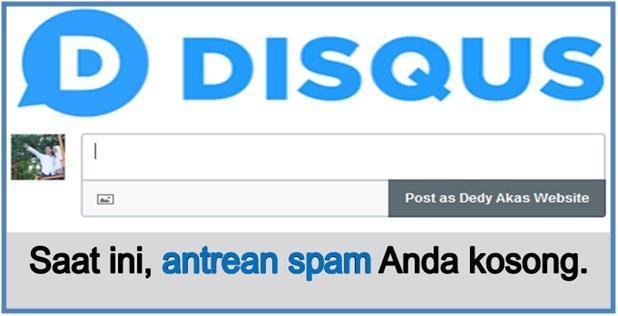 Komentar Disqus Mampu Usir Komentar Spam - Dedy Akas Website