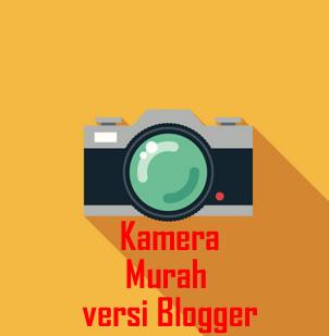 Kamera Murah Online versi Blogger