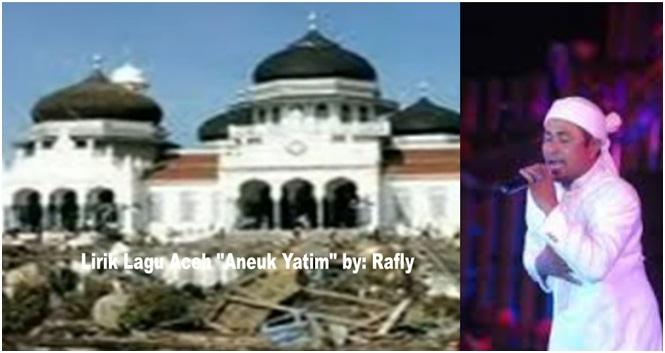 Lirik Lagu Aceh Aneuk Yatim by: Rafly Lengkap Dengan Chord dan Terjemahannya